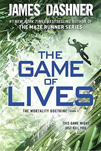 The Game of Lives (Mortality Doctrine, Bk. 3)