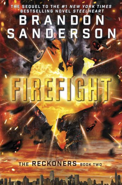 Firefight (Reckoners, Bk 2)