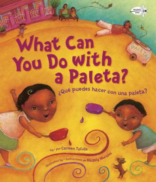 What Can You Do with a Paleta? Que Puedes Hacer Con Una Paleta?