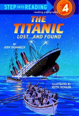 The Titanic Lost...And Found (Step Into Reading, Step 4)
