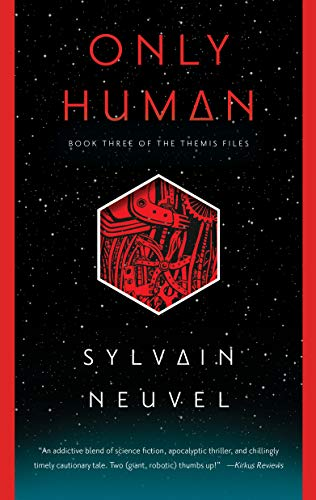 Only Human (The Themis Files, Bk. 3)