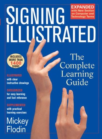Signing Illustrated (Revised Edition)