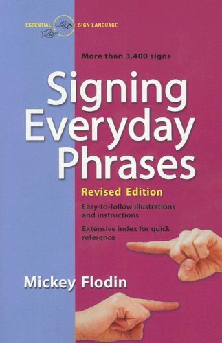 Signing Everyday Phrases (Revised Edition)
