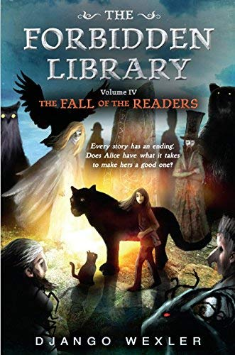 The Fall of the Readers (The Forbidden Library, Vol.4)