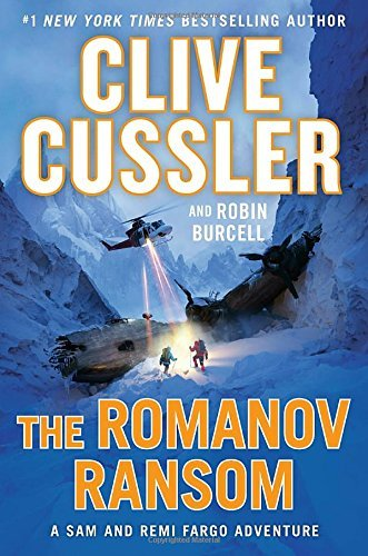 The Romanov Ransom (A Sam and Remi Fargo Adventure, Bk. 9)
