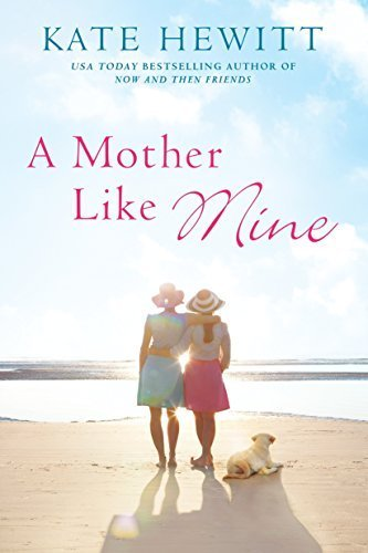 A Mother Like Mine (Hartley-by-the-Sea, Bk. 3)