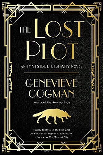The Lost Plot (The Invisible Library Novel)