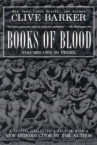 Books of Blood (Volumes One to Three)