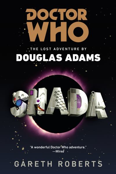 Shada (Doctor Who: The Lost Adventure by Douglas Adams)