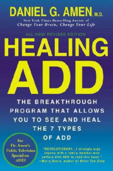 Healing ADD (Revised Edition)