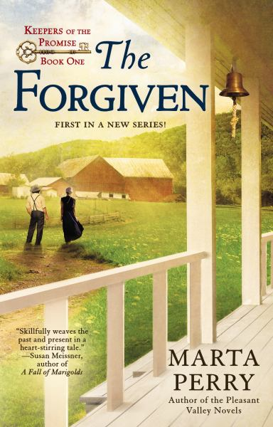 The Forgiven (Keepers of the Promise, Bk. 1)