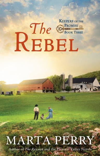 The Rebel (Keepers of the Promise, Bk. 3)