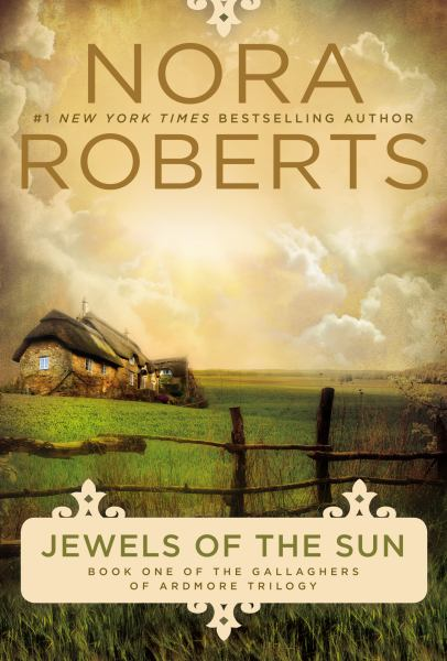 Jewels of the Sun (Gallaghers of Ardmore Trilogy, Bk. 1)