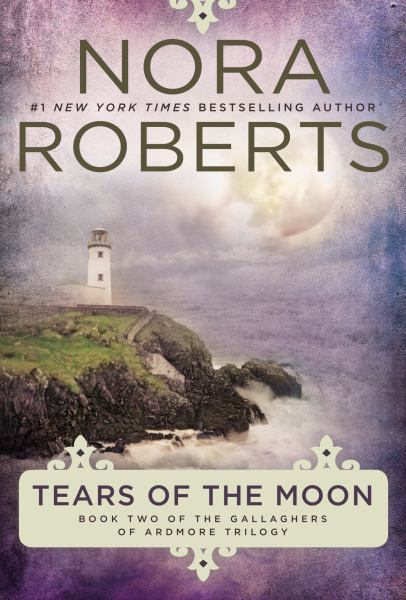 Tears of the Moon (Gallaghers of Ardmore Trilogy, Bk. 2)