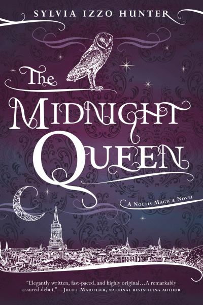 The Midnight Queen (Noctis Magicae, Bk. 1)