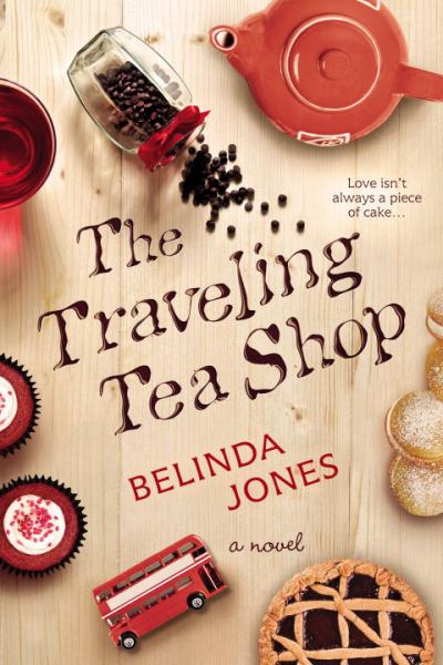 The Traveling Tea Shop (LoveTravel Series New England)