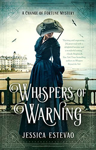 Whispers of Warning (A Change of Fortune Mystery, Bk. 2)