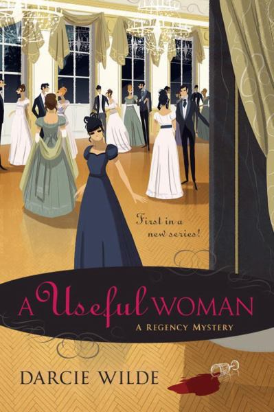 A Useful Woman (A Regency Mystery)