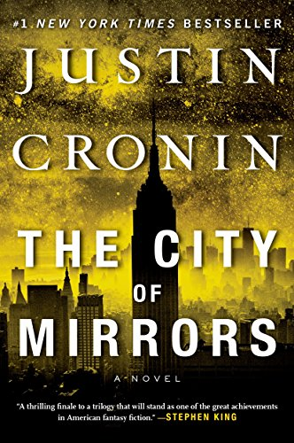 The City of Mirrors (Passage Trilogy, Bk.3)