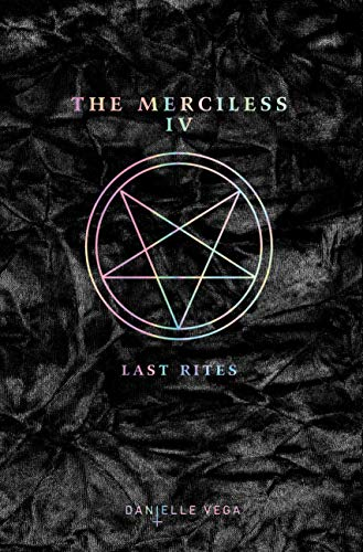 Last Rites (The Merciless IV)