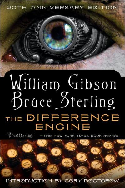 The Difference Engine (20th Anniversary Edition)