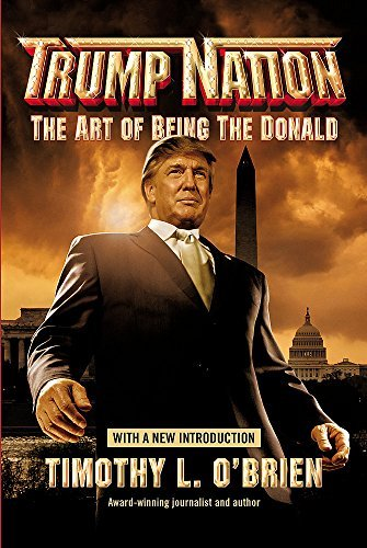 TrumpNation: The Art of Being The Donald