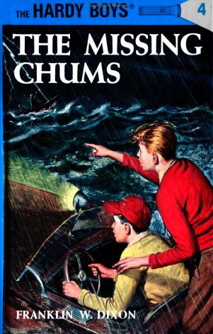 The Missing Chums (Hardy Boys, Bk. 4)