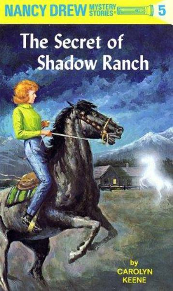 The Secret Of Shadow Ranch (Nancy Drew, Bk. 5)