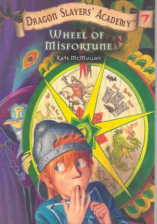 Wheel Of Misfortune (Dragon Slayers Academy, Bk.7)
