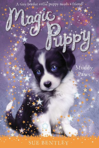 Muddy Paws (Magic Puppy, Bk. 2)