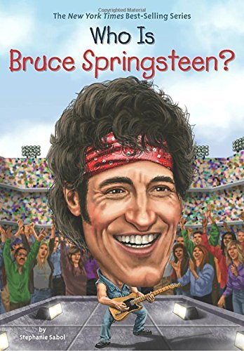 Who Is Bruce Springsteen? (Who Was?)