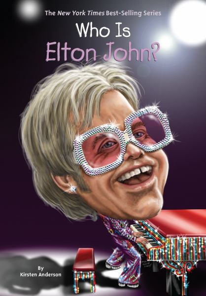 Who Is Elton John? (Who Was...?)