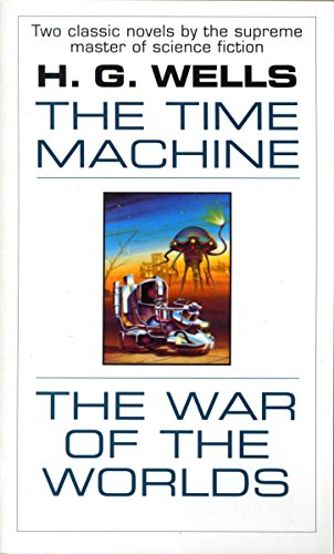 The Time Machine and The War of the Worlds: Two Novels in One Volume (Fawcett Premier Book)