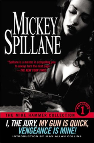 The Mike Hammer Collection (Volume 1)