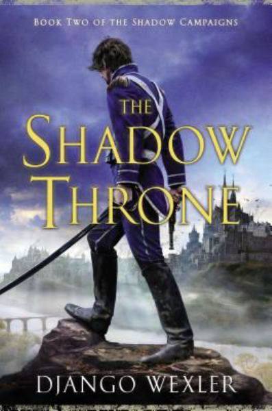 The Shadow Throne (The Shadow Campaigns, Bk. 2)