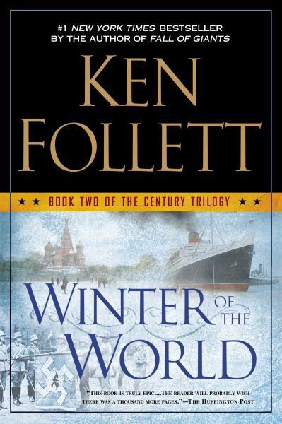 Winter of the World (The Century Trilogy, Bk. 2)