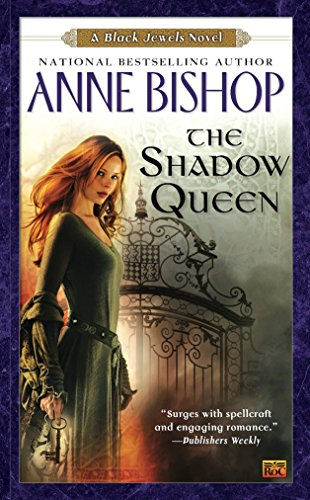 The Shadow Queen (Black Jewels, Bk. 7)