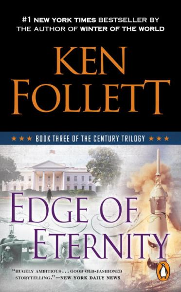 Edge of Eternity (The Century Trilogy, Bk. 3)
