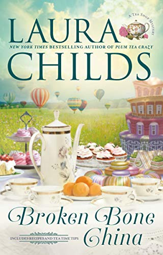 Broken Bone China (A Tea Shop Mystery)