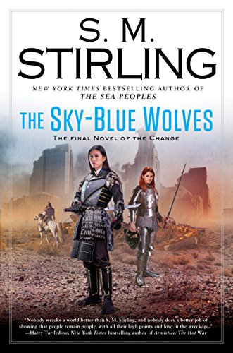 The Sky-Blue Wolves (A Novel of the Change)