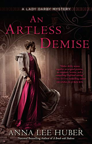 An Artless Demise (A Lady Darby Mystery, Bk. 7)