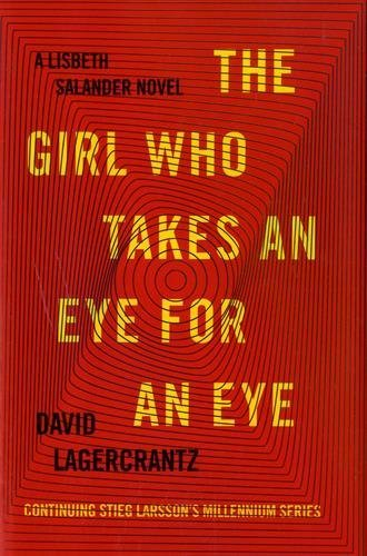 The Girl Who Takes an Eye for an Eye (Millennium Series, Bk. 5)