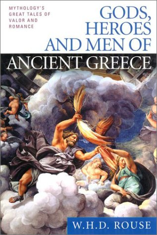 Gods, Heroes and Men of Ancient Greece