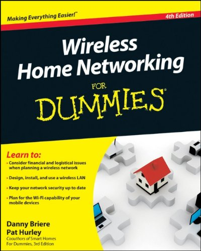Wireless Home Networking For Dummies (4th Edition)