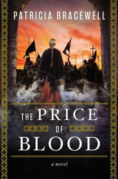 The Price of Blood (The Emma of Normandy Trilogy, Bk 2)