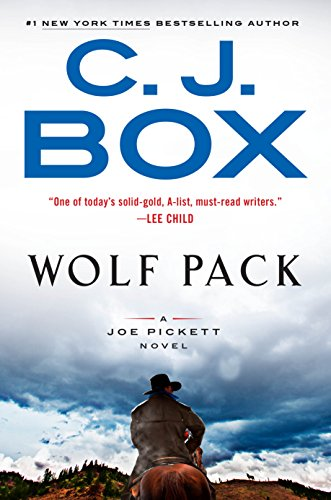 Wolf Pack (A Joe Pickett Novel, Bk. 19)