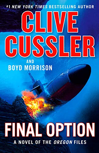 Final Option (The Oregon Files, Bk. 14)