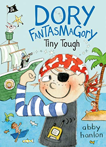 Tiny Tough (Dory Fantasmagory, Bk. 5)