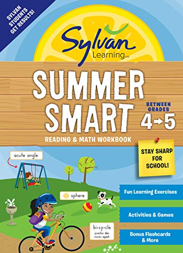 Summer Smart Reading & Math Workbook (Sylvan Learning, Between Grades 4-5)