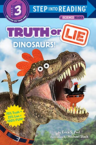 Truth or Lie: Dinosaurs! (Step into Reading Level 3)